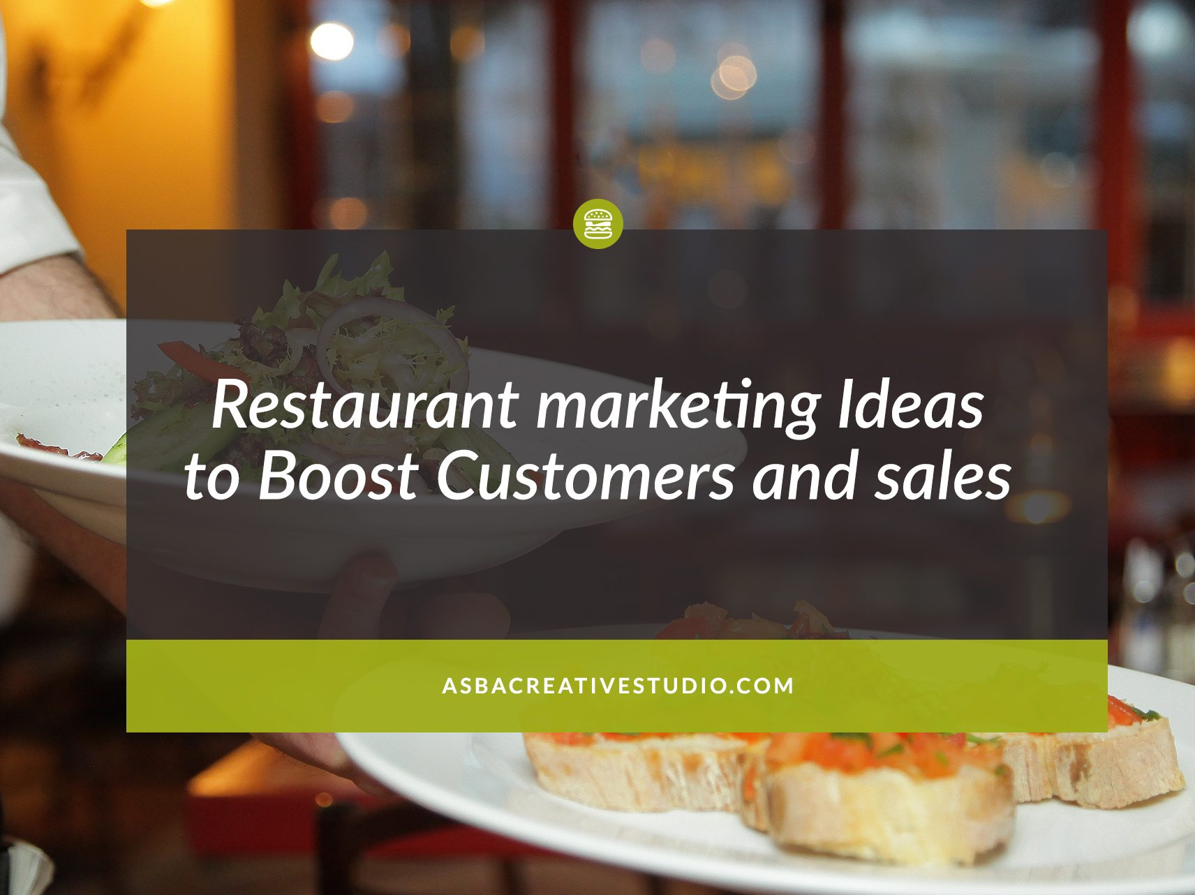 Restaurant marketing Ideas to Boost Customers and sales